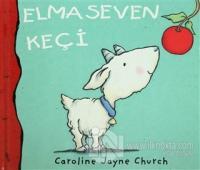 Elma Seven Keçi (Ciltli)