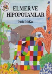 Elmer ve Hipopotamlar