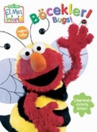 Elmo - Böcekler - Çıkartma Hediyeli Kitap