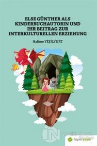 Else Günther Als Kinderbuchautorin Und Ihr Beitrag Zur Interkulturellen Erziehung