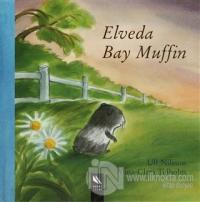 Elveda Bay Muffin (Ciltli)