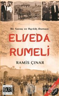 Elveda Rumeli - Savaş ve Ayrılık Romanı Ramis Çınar