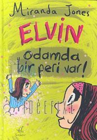 Elvin 2 (Ciltli) Odamda Bir Peri Var!