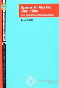 Elyazması Bir Kitap Türü: Cönk / Cöng