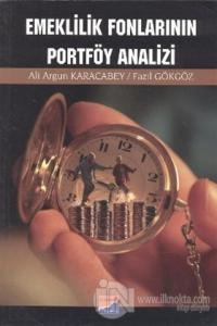 Emeklilik Fonlarının Portföy Analizi