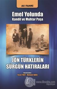 Emel Yolunda Kandil ve Muhtar Paşa