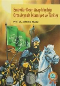 Emeviler Devri Arap Irkçılığı Orta Asya'da İslamiyet ve Türkler