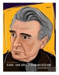 Emil Michel Cioran Kitabı