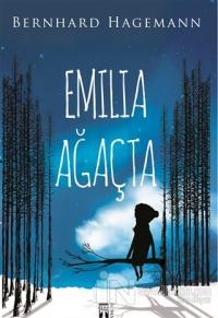 Emila Ağaçta (Yeşeren Kalem Hediyeli)