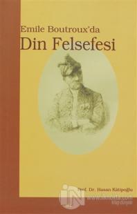 Emile Boutroux'da Din Felsefesi