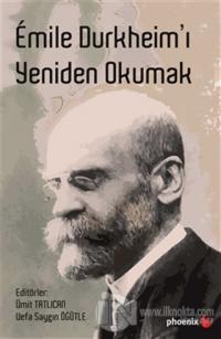 Emile Durkheim'ı Yeniden Okumak %15 indirimli Kolektif