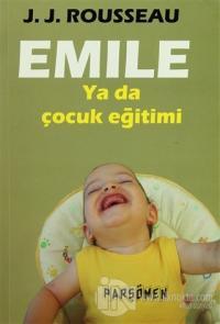 Emile Ya Da Çocuk Eğitimi