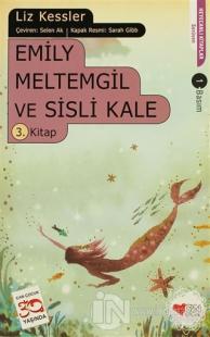 Emily Meltemgil ve Sisli Kale - 3. Kitap