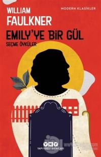Emily'ye Bir Gül William Faulkner