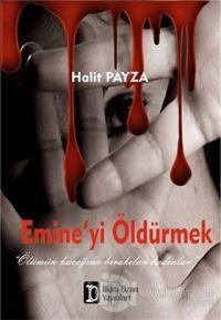 Emine'yi Öldürmek