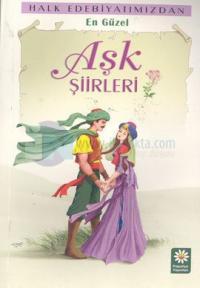 En Güzel Aşk Şiirleri Halk Edebiyatımızdan
