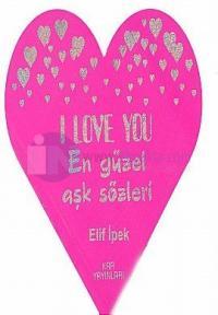 I love You-En Güzel Aşk Sözleri