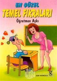 En Güzel Temel Fıkraları Öğretmen Aşkı