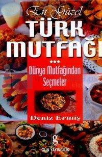 En Güzel Türk Mutfağı-Dünya Mutfağından Seçmeler