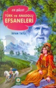 En Güzel Türk ve Anadolu Efsaneleri