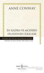 En Kadim ve Modern Felsefenin İlkeleri (Ciltli)