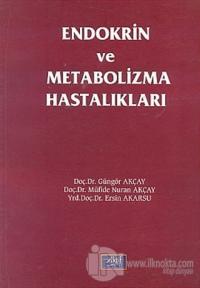 Endokrin ve Metabolizma Hastalıkları