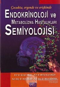 Endokrinoloji ve Metabolizma Hastalıkları Semiyolojisi