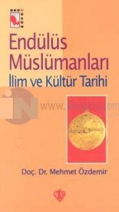 Endülüs Müslümanlarıİlim ve Kültür Tarihi