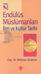 Endülüs MüslümanlarıMedeniyet Tarihi