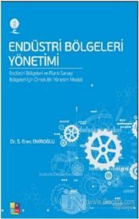 Endüstri Bölgeleri Yönetim S. Enes Emiroğlu