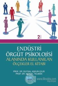 Endüstri - Örgüt Psikolojisi Alanında Kullanılan Ölçekler El Kitabı