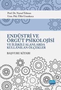 Endüstri ve Örgüt Psikolojisi ve İlişkili Alanlarda Kullanılan Ölçekler (Başvuru Kitabı)