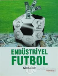 Endüstriyel Futbol %15 indirimli Tuğrul Akşar