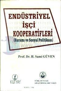 Endüstriyel İşçi Kooperatifleri(Kuramı ve Sosyal Politikası)
