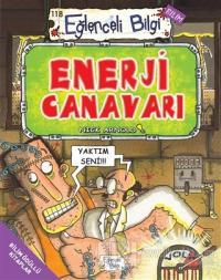 Enerji Canavarı - Eğlenceli Bilgi