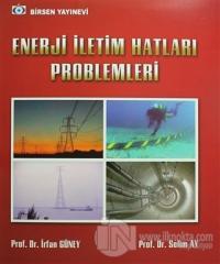 Enerji İletim Hatları Problemleri