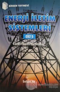 Enerji İletim Sistemleri Cilt 5