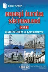 Enerji İletim Sistemleri Cilt 6