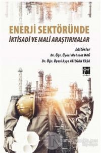 Enerji Sektöründe İktisadi ve Mali Araştırmalar