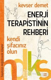 Enerji Terapistinin Rehberi