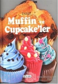 Enfes Muffin ve Cupcake'ler