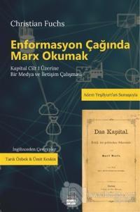 Enformasyon Çağında Marx Okumak