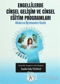 Engellilerde Cinsel Gelişim ve Cinsel Eğitim Programları