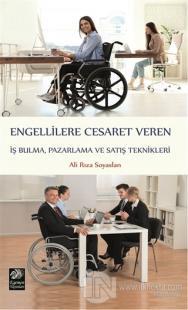 Engellilere Cesaret Veren İş Bulma, Pazarlama ve Satış Teknikleri