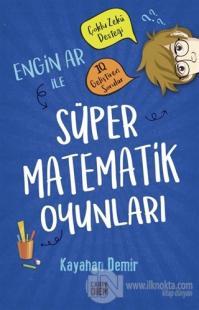 Engin Ar ile Süper Matematik Oyunları