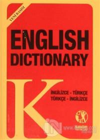 English Dictionary İngilizce - Türkçe Türkçe - İngilizce (Yeni Basım)