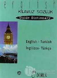 English - Turkish / İngilizce-Türkçe (Kılavuz Sözlük - Guioe Dictionary)