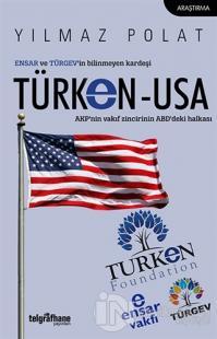 ENSAR ve TÜRGEV'in Bilinmeyen Kardeşi TÜRKEN-USA