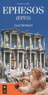 Ephesos (Efes) Gezi Rehberi