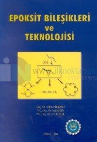Epoksit Bileşikleri ve Teknolojisi
